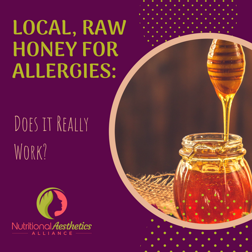 Local, Raw Honey for Allergies_ Does it Really Work?
