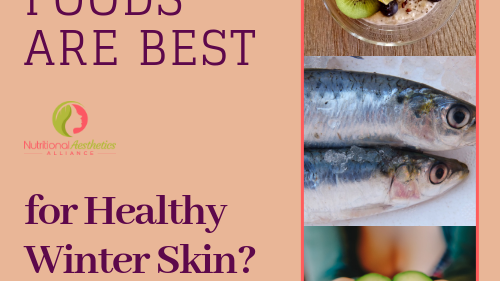 What Foods Are Best for Healthy Winter Skin