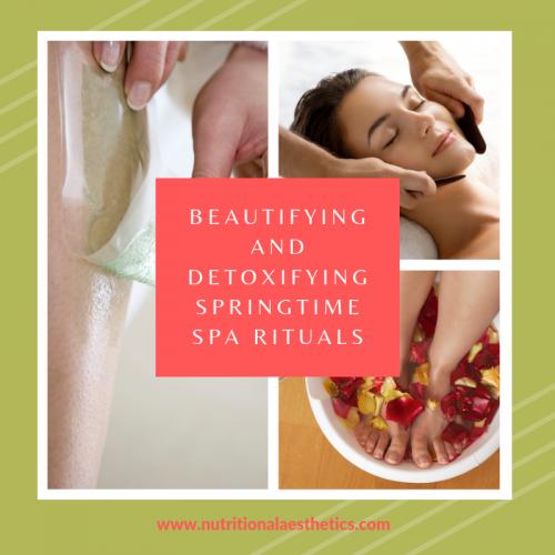 Beautifying and Detoxifying Springtime Spa Rituals