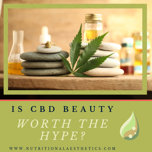 Is CBD Beauty Worth the Hype?