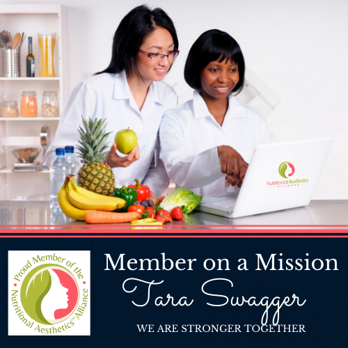 Nutritional Aesthetics Alliance Member on a Mission: Tara Swagger